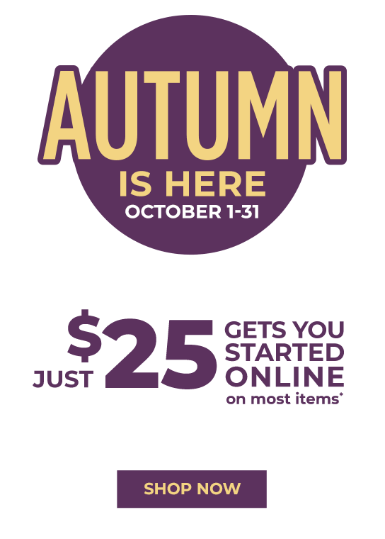 Just $25 Gets You Started