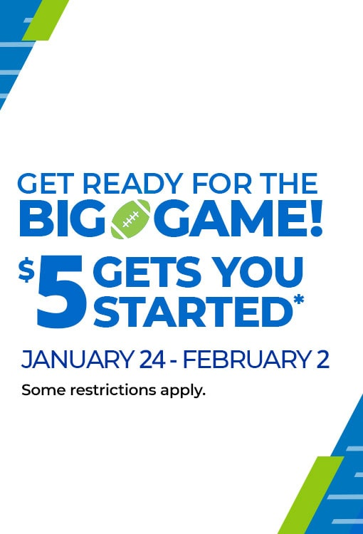 $5 Gets You Started Jan 24 - Feb 2